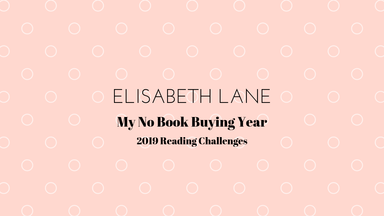 Elisabeth Lane 2019 Reading Challenges